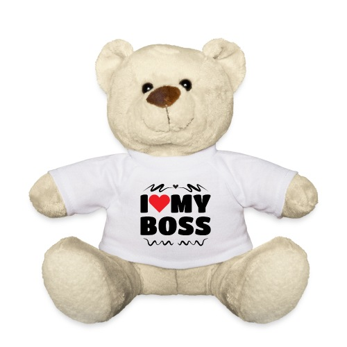 I love my Boss - Teddy Bear