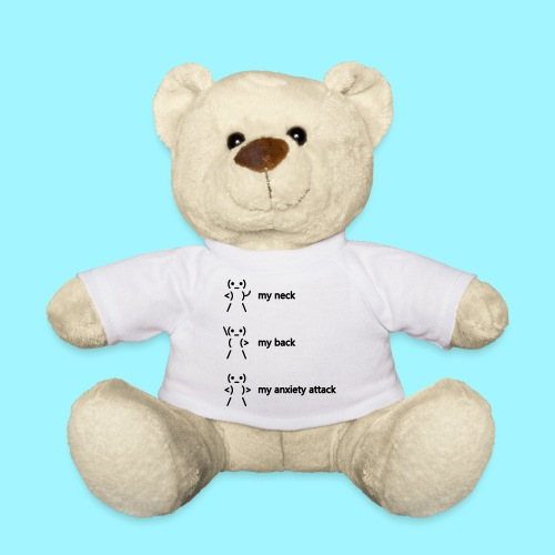 neck back anxiety attack - Teddy Bear