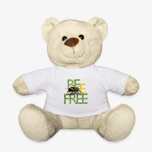 bee free bądż wolna wolny - Miś w koszulce