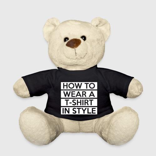 How to wear a T-Shirt - Teddy Bear