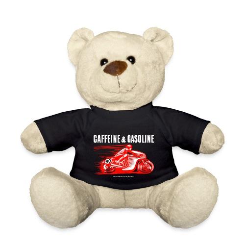 Caffeine & Gasoline white text - Teddy Bear