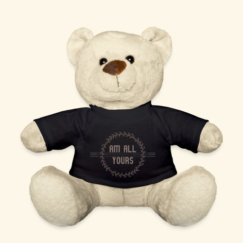 ALL YOURS collection - Teddy Bear
