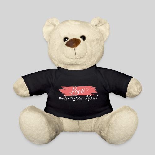 Love with all your Heart - Liebe von ganzem Herzen - Teddy