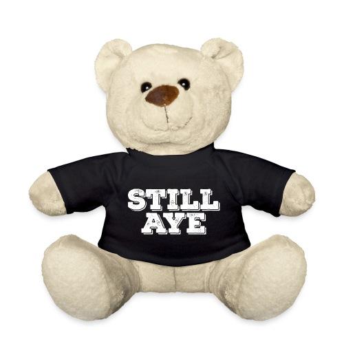 Still Aye - Teddy Bear