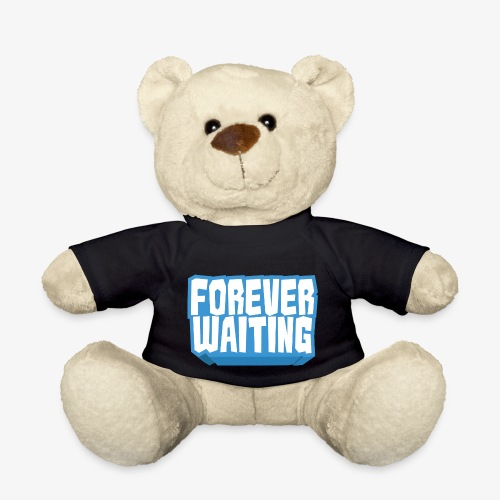Forever Waiting - Teddy Bear