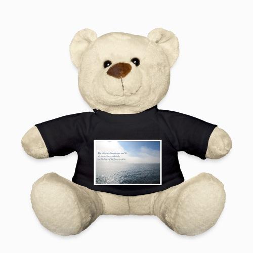 Die schönsten Erinnerungen sind die, ... - Teddy
