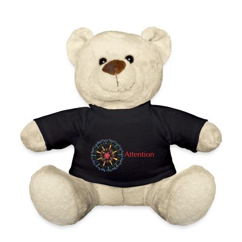 Attention - Teddy Bear