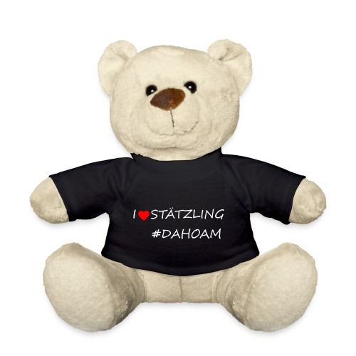 I ❤️ STÄTZLING #DAHOAM - Teddy