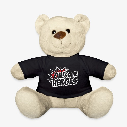OH Some Heroes - Teddy