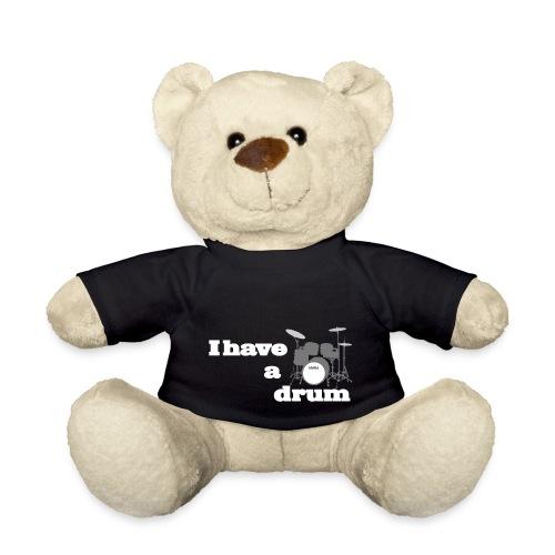 i have a drum - Teddy Bear