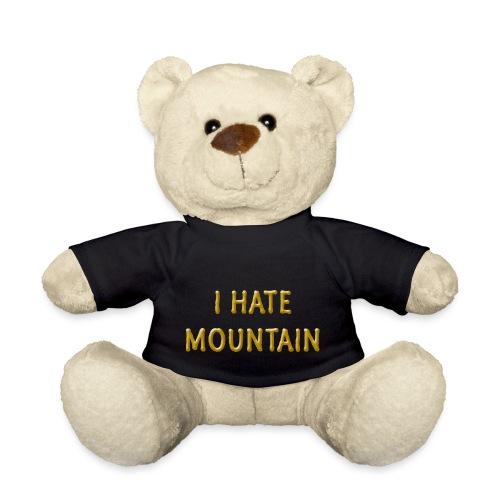 hate mountain - Teddy