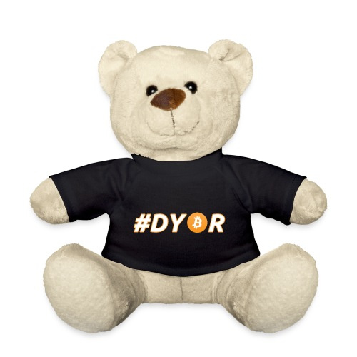DYOR - option 3 - Teddy Bear