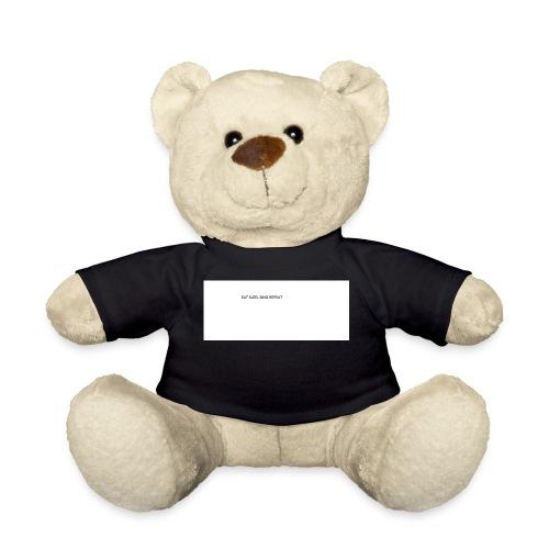 eat sleep sing - Teddy Bear
