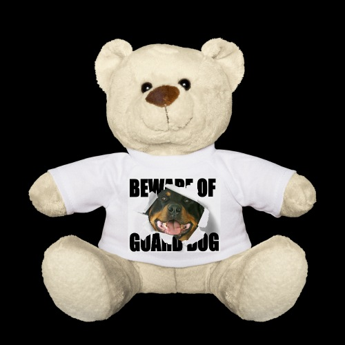 beware of guard dog - Teddy Bear