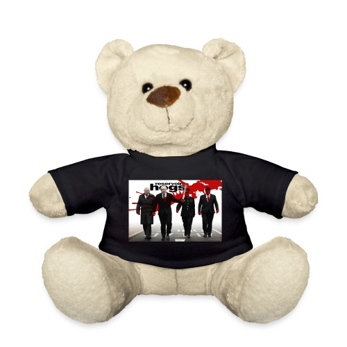 Reservoir Hogs - Teddy Bear
