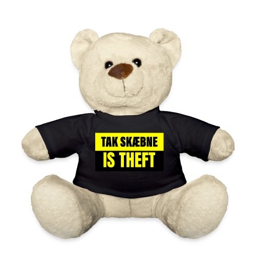 TAXATION IS THEFT - Teddybjørn