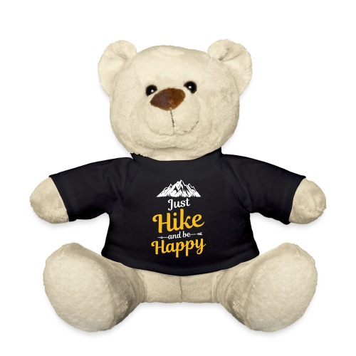 Just Hike And Be Happy Nature-Design für Hiking - Teddy