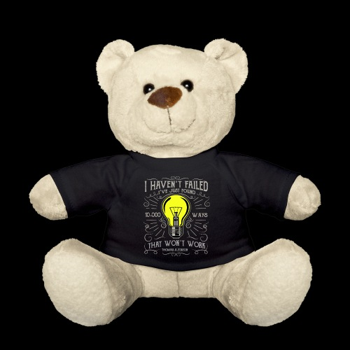 I haven't failed - Teddy