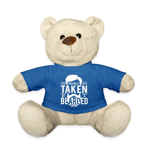 This Girl Is Taken By A Bearded Man - Teddy