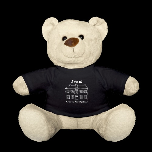 I was at Hotel de Tabaksplant WHITE - Teddy Bear