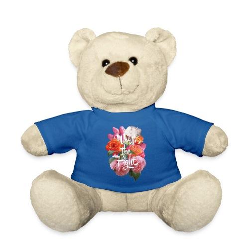 worth the fight - Teddy Bear
