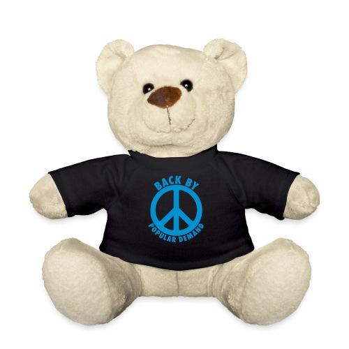 Back by popular demand - Teddy