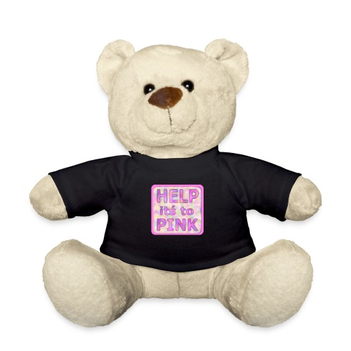 help its to pink - rosa text - Teddy Bear
