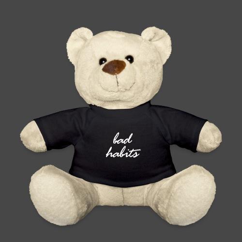 Bad Habits - Teddy
