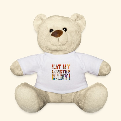 EAT MY LOBSTER T SHIRTS TEKST - Teddy