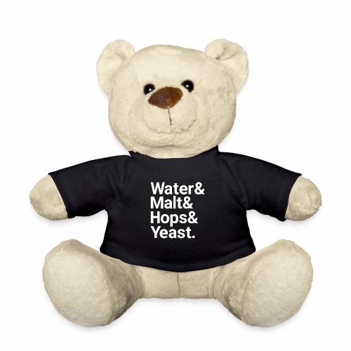 Water,Malt,Hops & Yeast - Teddy Bear