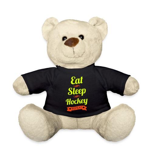 Eat Sleep Hockey Repeat - Teddy Bear