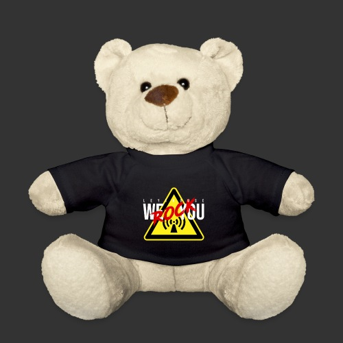 We rock you - LEYTHOUSE Hazard - Teddy Bear