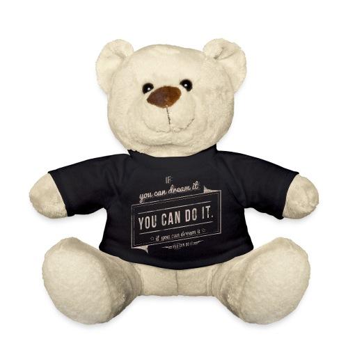 you can do it - Miś w koszulce