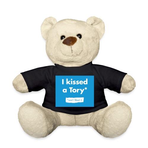 I Kissed A Tory - Teddy Bear