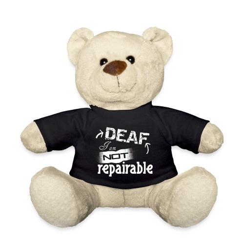 Taub, ich bin nicht reparierbar - Teddy