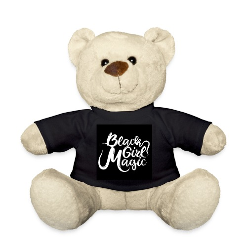 Black Girl Magic 1 White Text - Teddy Bear