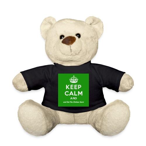 Keep Calm and Get The Chicken Sarni - Green - Teddy Bear