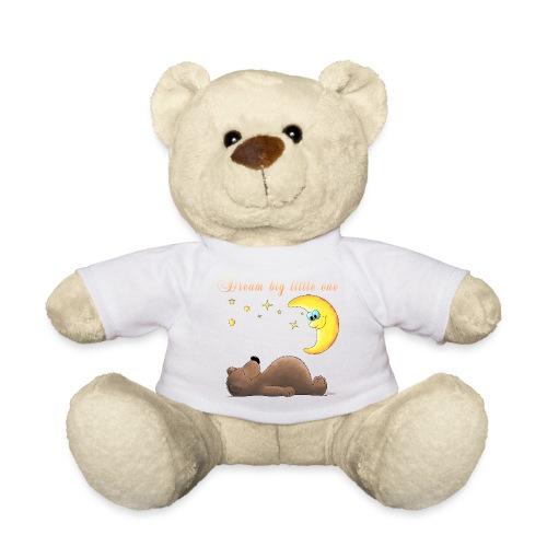 Dream big little one - Teddy