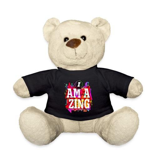 I am Amazing - Teddy Bear