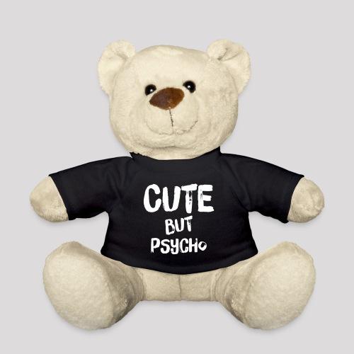 CUTE BUT PSYCHO - Teddy