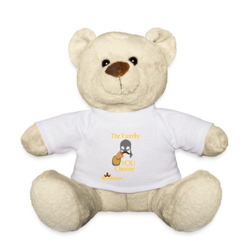 The Family You Choose - Teddy Bear