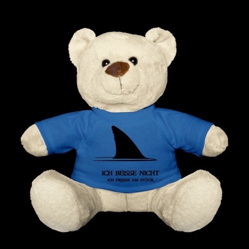~ ICH BEISSE NICHT ~ - Teddy