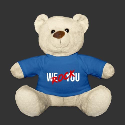 WE ROCK YOU white - Teddy Bear