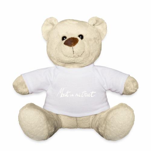 Moeit u ni trut - Teddy