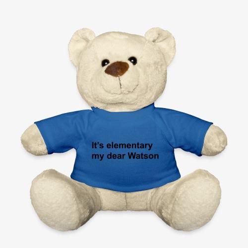 It's elementary my dear Watson - Sherlock Holmes - Teddy Bear