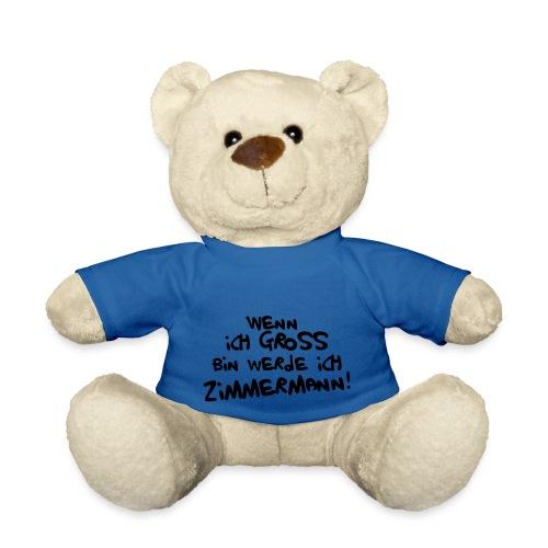 Ich werde Zimmermann - Teddy