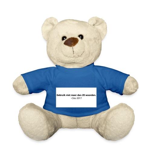Gebruik niet meer dan 20 woorden - Teddy