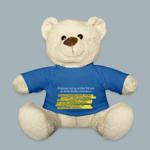 Nederlandse Grondwet T-Shirt - Artikel 94 - Teddy