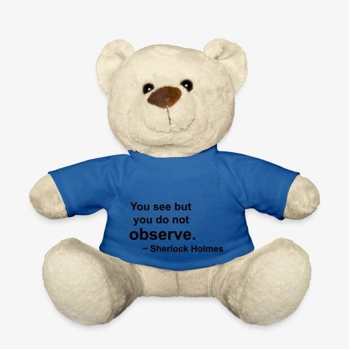 Sherlock Holmes Quote - Teddy Bear