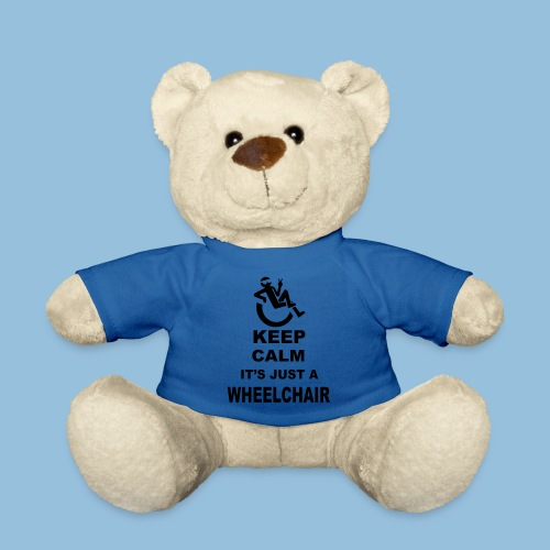 Keepcalmjustwheelchair2 - Teddy